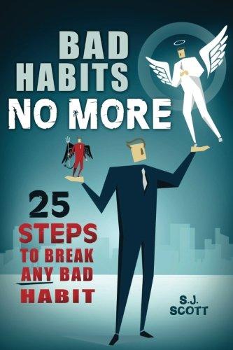 Bad Habits No More