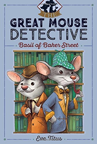 Basil of Baker Street (The Great Mouse Detect