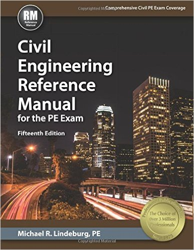 Civil Engineering Reference Manual for the PE