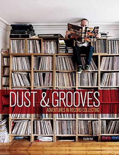 Dust&Grooves:Adventures in Record Collecting