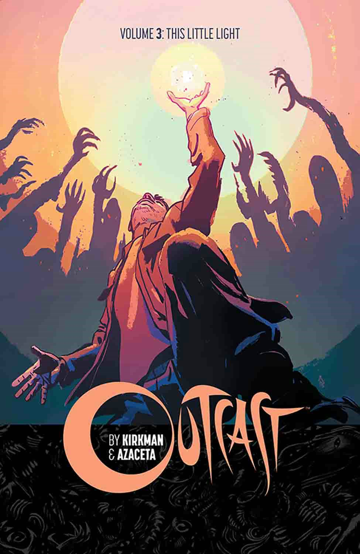 Outcast by Kirkman & Azaceta Volume 3: This L