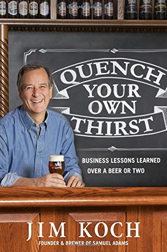 Quench Your Own Thirst: Business Lessons Lear