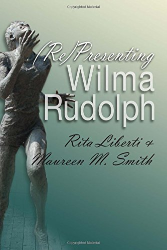 (Re)Presenting Wilma Rudolph (Sports and Ente