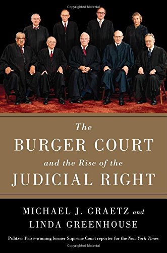 The Burger Court and the Rise of the Judicial