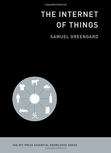 The Internet of Things (The MIT Press Essenti